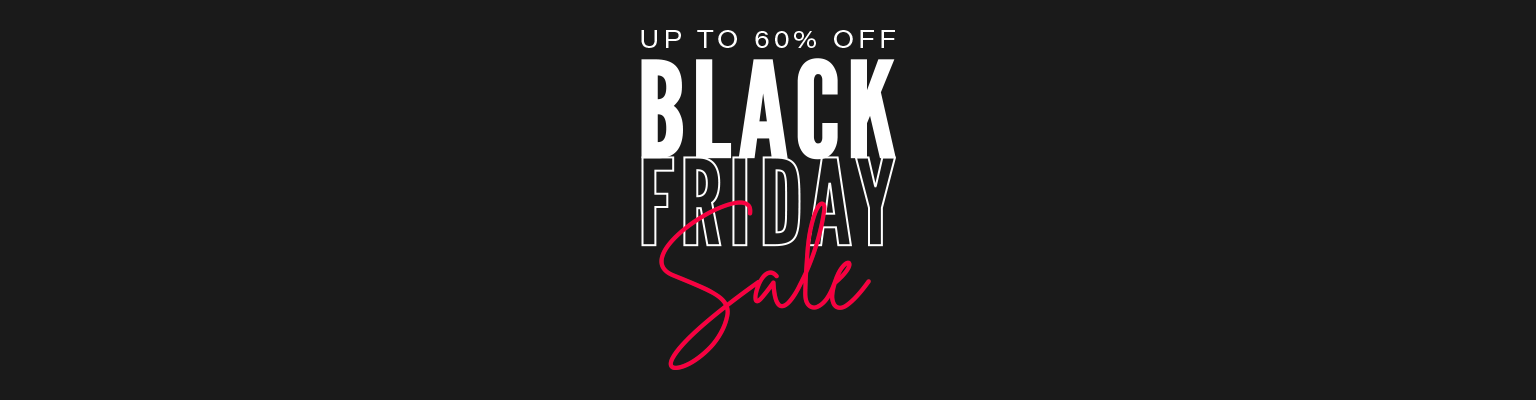 Black Friday Sale: Up to 60% off everything