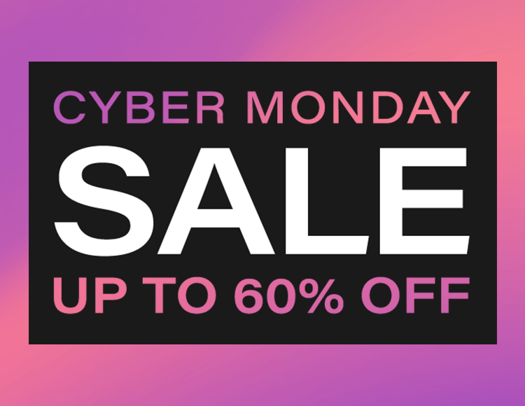 Cyber Monday Sale: Up to 60% off everything